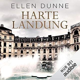 Harte Landung     Ein Fall für Patsy Logan 1              Autor:                                                                                                                                 Ellen Dunne                               Sprecher:                                                                                                                                 Vanida Karun                      Spieldauer: 11 Std. und 47 Min.     264 Bewertungen     Gesamt 4,3