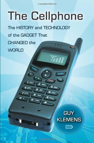 The Cellphone: The History and Tech…