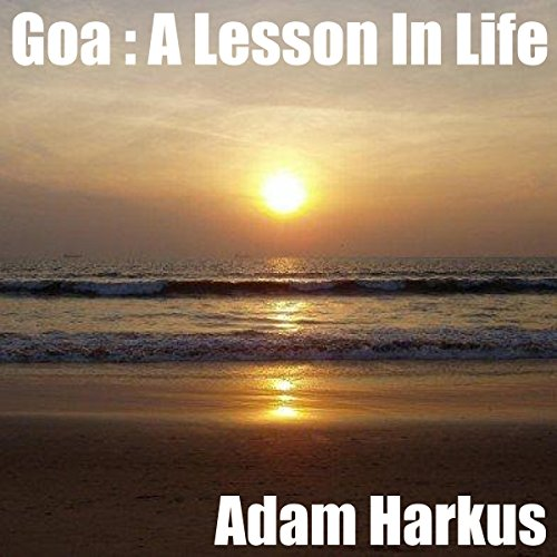 Goa : A Lesson In Life cover art