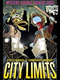 Mystery Science Theater 3000: City Limits