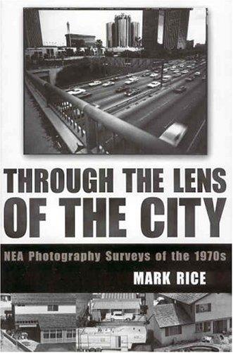 Through the Lens of the City: NEA Photography Surveys of the 1970s