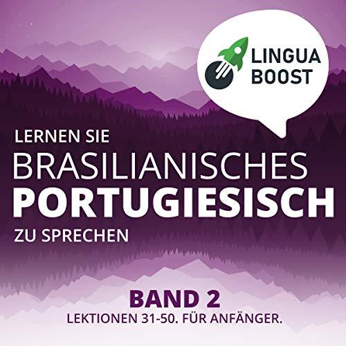 Lernen Sie Brasilianisches Portugiesisch zu Sprechen, Band 2 Titelbild