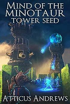 Mind of the Minotaur  Tower Seed  Arcane Blockchain Book 1