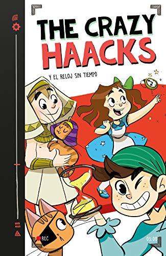 The Crazy Haacks y el reloj sin tiempo (Serie The Crazy Haacks 3)