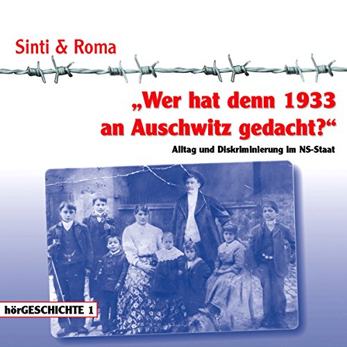 Wer hat denn 1933 an Auschwitz gedacht audiobook cover art