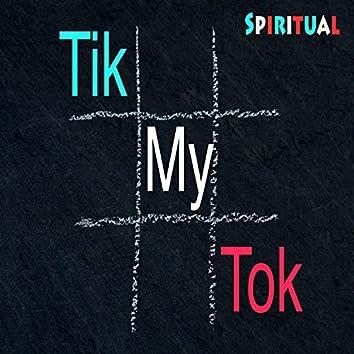 Tik My Tok