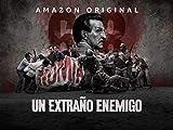 Extraño Enemigo - Season 1
