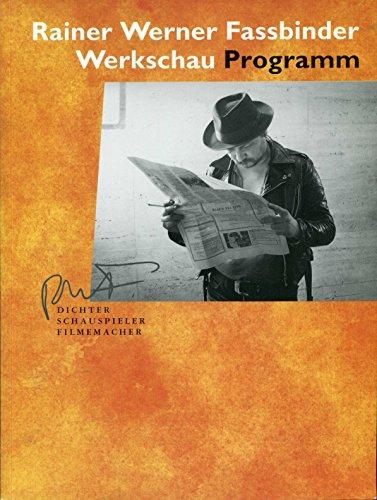 Rainer Werner Fassbinder: Dichter, Schauspieler, Filmemacher. Werkschau 28.5. - 19.7.1992. Programm.