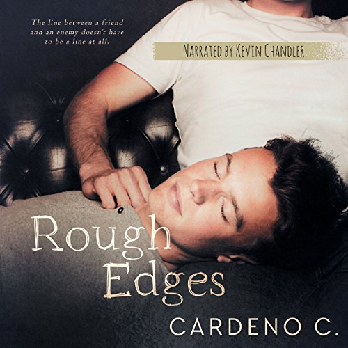 Rough Edges     A Contemporary Gay Romance              De :                                                                                                                                 Cardeno C.                               Lu par :                                                                                                                                 Kevin Chandler                      Durée : 1 h et 55 min     Pas de notations     Global 0,0