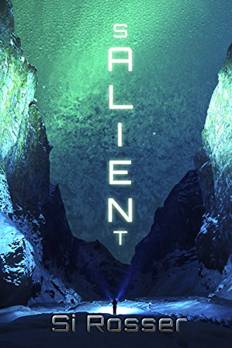 SALIENT: Action-Packed Sci-Fi Thriller