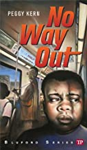 No Way Out (Bluford Series Book 14)