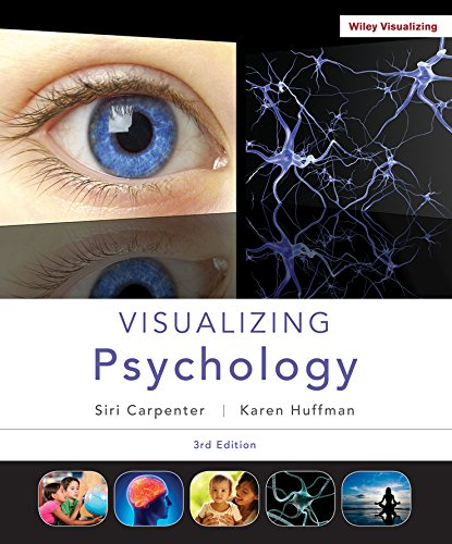 Visualizing Psychology 3e + WileyPLUS Registration Card (Visualizing Series)