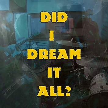 Did I Dream It All? (Live)