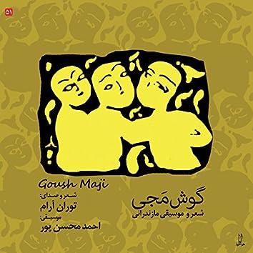 Goush Maji - Music of Mazandaran