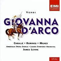 Verdi - Giovanna d'Arco (Joan of Arc)/ Caballe ・ Domingo ・ Milnes ・ LSO ・ Levine by Montserrat Caballe