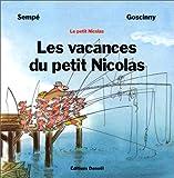 Les vacances du petit Nicolas - Denoël - 25/01/1994