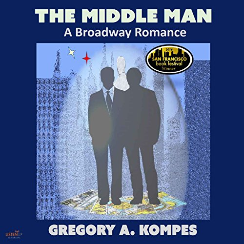 The Middle Man: A Broadway Romance audiobook cover art