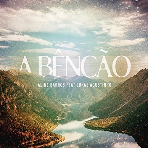 Aline Barros feat. Lukas Agustinho