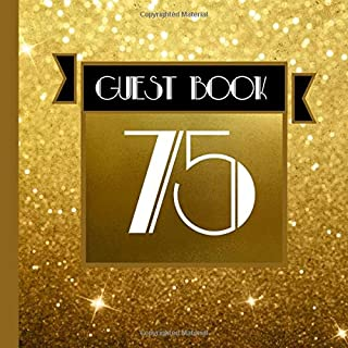 75 Guest Book: Gold Guest Book Includes Gift Tracker and Picture Memory Section to Create a Lasting Keepsake to Treasure Forever