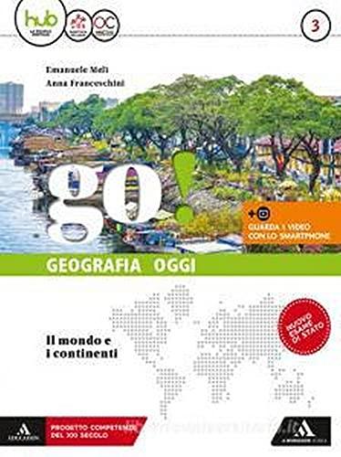 Go! Per la Scuola media. Con e-book. Con espansione online. Con Libro: fascicolo esame (Vol. 3)