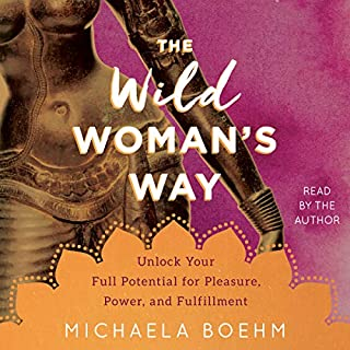 The Wild Woman's Way audiobook cover art