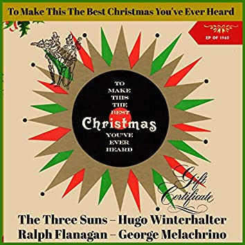 To Make This the Best Christmas You've Ever Heard (EP of 1960)