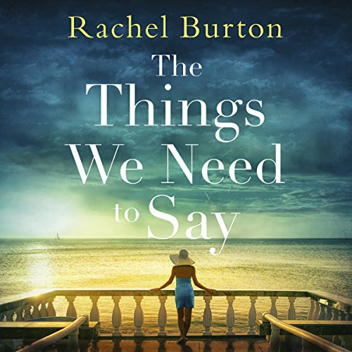 Couverture de The Things We Need to Say
