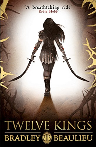 Twelve Kings: The Song of the Shattered Sands (English Edition)