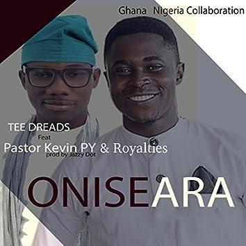 Onise Ara (feat. Pastor Kevin Py, Royalties) [Ghana Nigeria Collaboration]