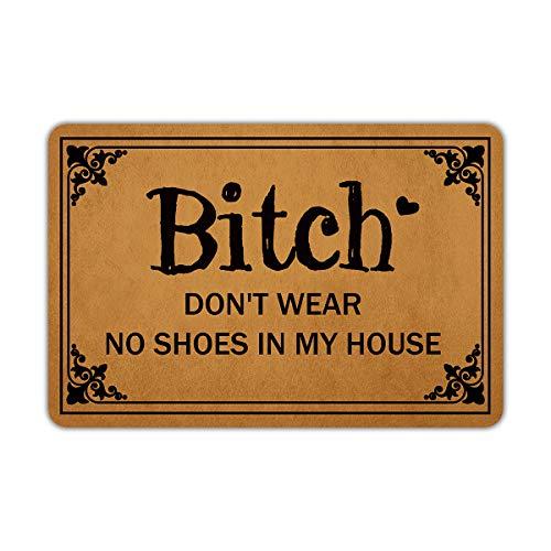 """Front Door Mat Entrance Floor Mat Bitch Don't Wear No Shoes in My House Funny Doormat Decorative Indoor Outdoor Doormat, 23.6"""" x 15.7"""""""