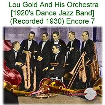 Lou Gold and His Orchestra Encore 7
