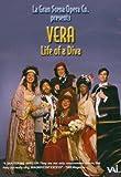 La Gran Scena Opera Presents Vera: Life of a Diva by Vera Galupe-Borszkh