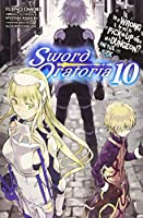 Is It Wrong to Try to Pick Up Girls in a Dungeon? On the Side: Sword Oratoria, Vol. 10 (light novel) (Is It Wrong to Try to Pick Up Girls in a Dungeon? On the Side: Sword Oratoria, 10)