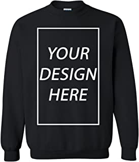 Add Your Own Text Design Custom Personalized Crewneck Sweatshirt