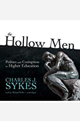 The Hollow Men: Politics and Corruption in Higher Education Audible Audiobook