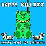 Gummy Bears for Breakfast Vol. II [Explicit]