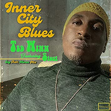 Inner City Blues - Say Their Names Mix