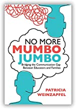 No More Mumbo Jumbo: Bridging the Communication Gap Between Educators and Families