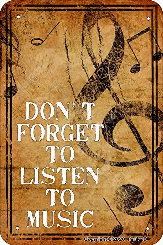 Placa decorativa de hierro con texto en inglés 'Don't Forget To Listen To Music Retro Look Iron 20 x 30 cm para decoración de pared divertida para el hogar