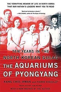 The Aquariums of Pyongyang  Ten Years in the North Korean Gulag
