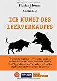 Die Kunst des Leerverkaufes - Florian Homm