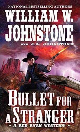 Bullet for a Stranger (A Red Ryan Western Book 3) (English Edition)