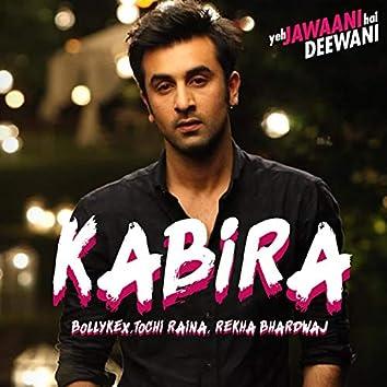 "Kabira (From ""Yeh Jawaani Hai Deewani"")"