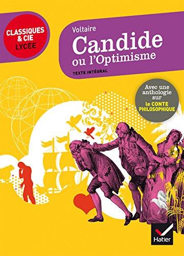 Candide ou l' Optimisme : suivi d'une anthologie sur le conte philosophique (L'argumentation)