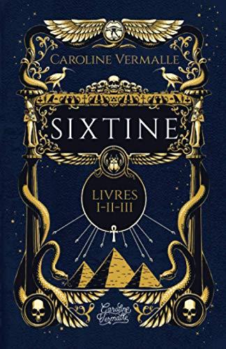 Sixtine: (Livres I-II-III)