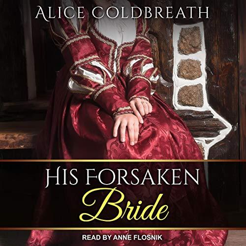 His Forsaken Bride: Vawdrey Brothers Series, Book 2