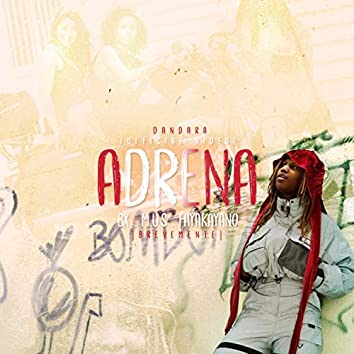 Adrena (feat. BX, M U S & Fayakayano)