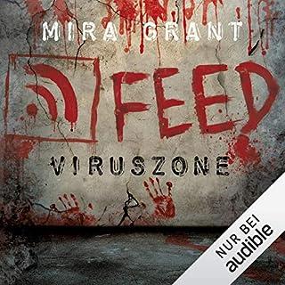 Feed - Viruszone     The Newsflesh Trilogy 1              Autor:                                                                                                                                 Mira Grant                               Sprecher:                                                                                                                                 Tanja Geke                      Spieldauer: 17 Std. und 3 Min.     753 Bewertungen     Gesamt 4,3