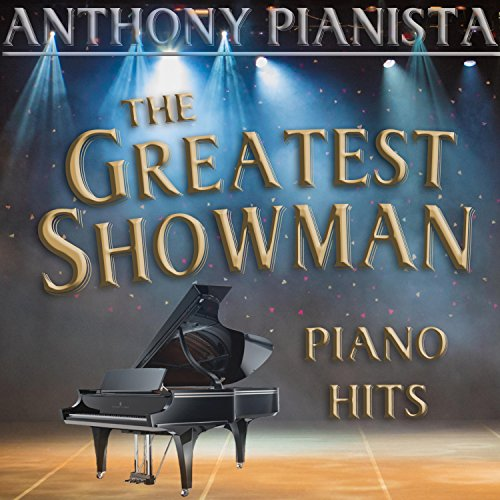 The Greatest Showman Piano Hits