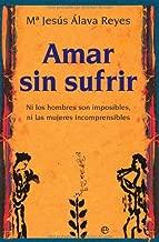 Amar sin sufrir (Psicología y salud) (Spanish Edition)